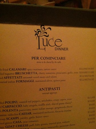 Luce Restaurant & Bar : Luce's menu is partly in Italian but your waiter is always glad to help you choose a perfect mea