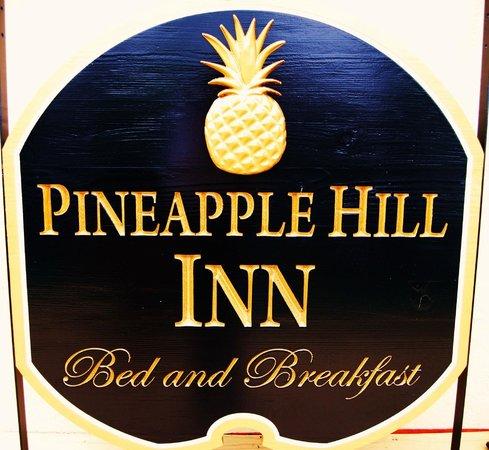 Pineapple Hill Inn Bed & Breakfast : Welcome!