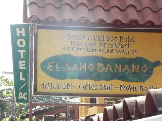 El Sano Banano Restaurant: Sign