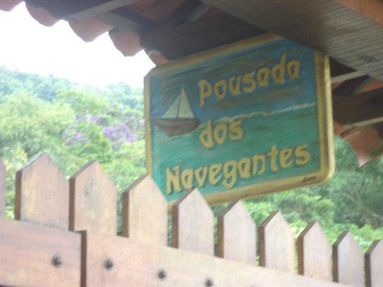 Pousada dos Navegantes: Look for the sign!