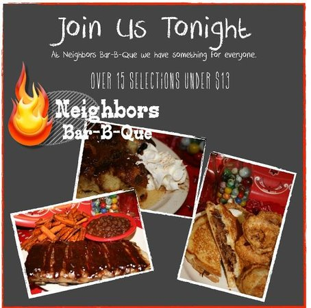 Neighbors Bar-B-Que: Enjoy your favorites tonight