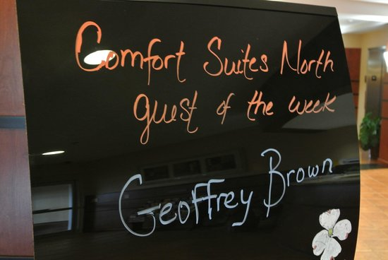 Comfort Suites Knoxville: Guest of the week!!