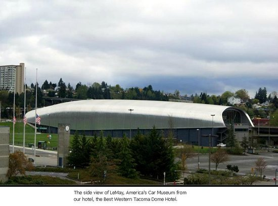 Best Western Plus Tacoma Dome Hotel : View of LeMay - America's Car Museum from hotel room
