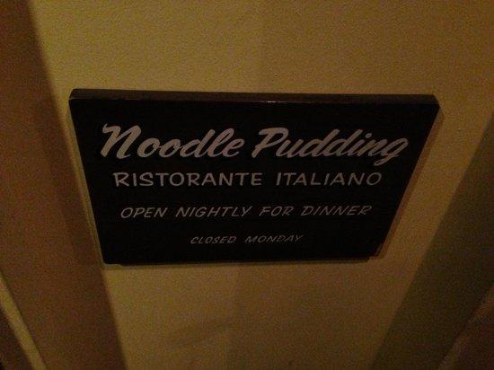 Noodle Pudding: Posto fantastico, cucina ottima (il cuoco è italiano...) e il servizio è altrettanto ottimo!!
