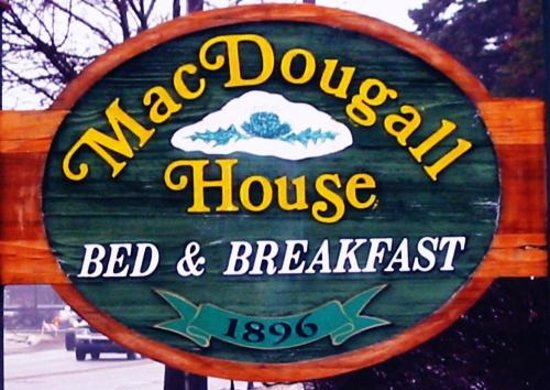 MacDougall House Bed and Breakfast: Our roadside sign