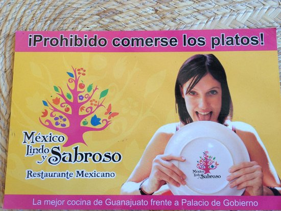 Mexico Lindo y Sabroso: Don't lick the plate