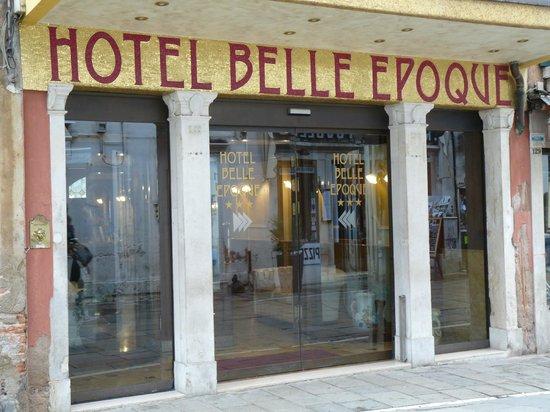 Hotel Belle Epoque: Entrée de l'Hotel