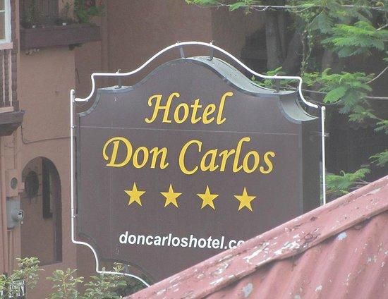 Hotel Don Carlos: Sign