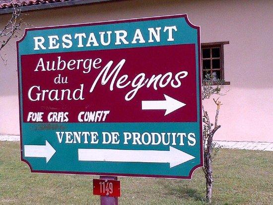 Auberge du Grand Megnos : le panneau!