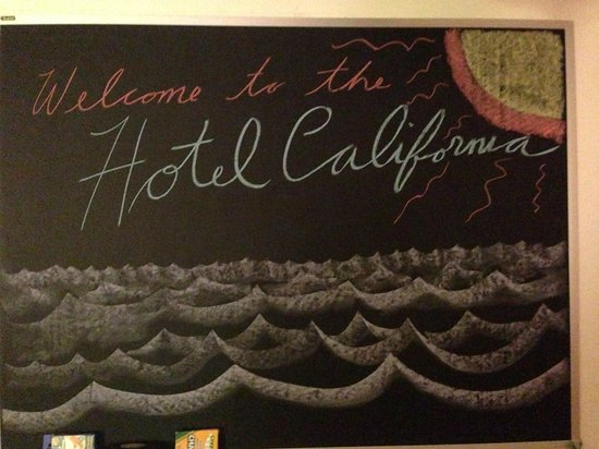 Sea Blue Hotel: Welcome to the Hotel California