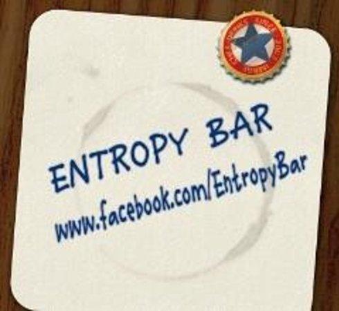 Entropy Bar: Coast into some Entropy to make your mark...