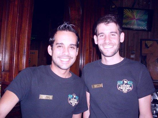 Good Friends Bar & Queens Head Pub: Jaye and Joey, barkeeps extraordinaire