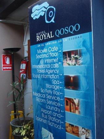 Hotel Royal Qosqo : ホテルのサービス内容が書いてある看板、なぜか廊下に置きっぱなしでした