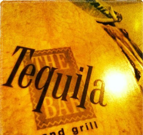"Tequila Bar and Grill: The Menu ""The Tequila Bar"""