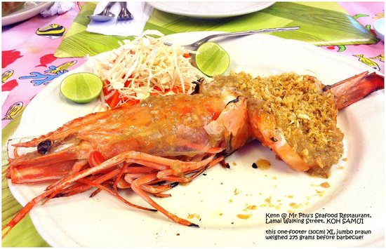 Mr. Phu : super jumbo prawn!