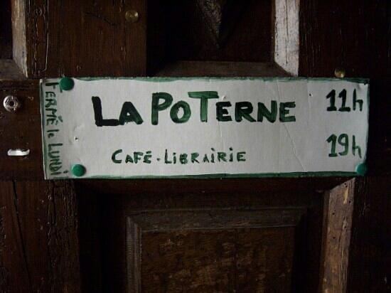La Poterne: Öffnungszeiten