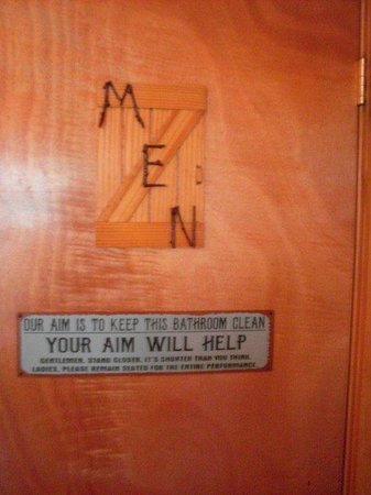 Stress Free Moose Pub & Cafe: The mens bathrooom sign. There were funny signs everywhere.