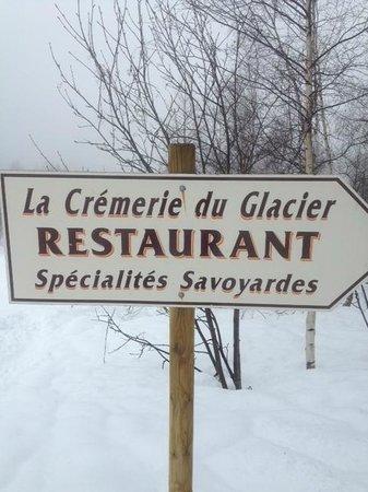 la Cremerie du Glacier: Ne pas rater le petit chemin!