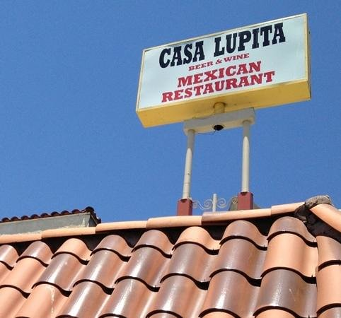 Casa Lupita: sign above the restaurant