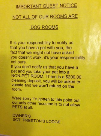Sgt. Preston's Lodge: Notice re:  pets
