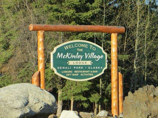 Denali Park Village: Welcoming sign