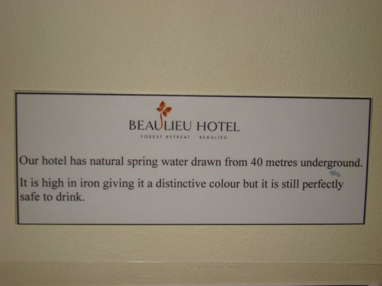 Beaulieu Hotel : Bathroom water sign.  I saw no problems with the water colour...