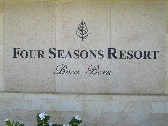 Four Seasons Resort Bora Bora: Sign
