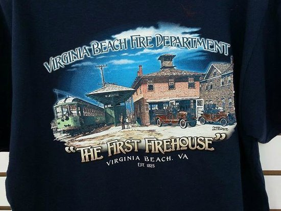Virginia Beach Firefighters T Shirt We Bought That Shows The First Firehouse In