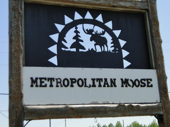 Metropolitan Moose Beanery & Cafe: The Moose sign