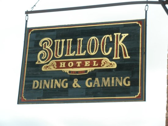 Bullock Hotel: Sign outside the hotel