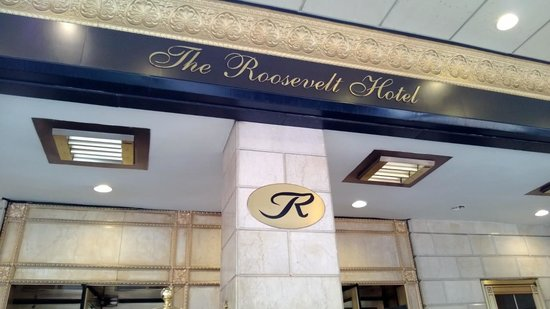 The Roosevelt Hotel: Outside Front of Hotel
