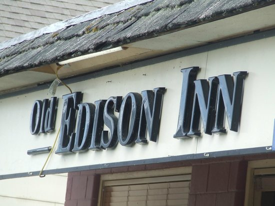 The Old Edison: The Edison Inn