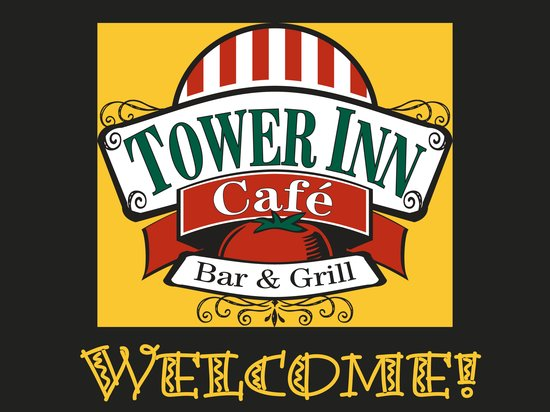Tower Inn Cafe: Welcome to the Tower Inn Cfe