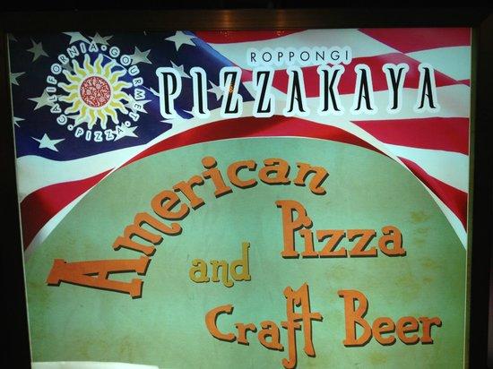 Pizzakaya Roppongi: The sign that drew us in.