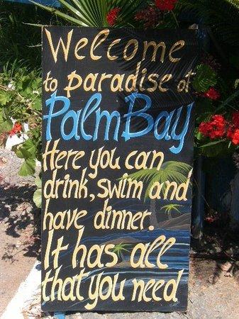 Palm Bay Hotel : Welcome board.