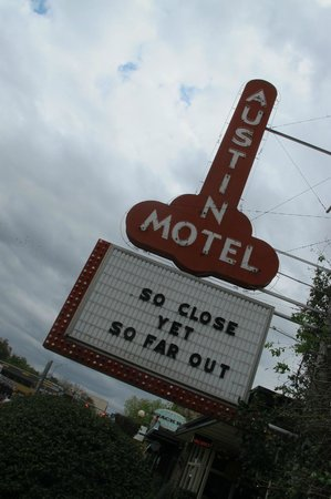 Austin Motel: Not the most original shot....