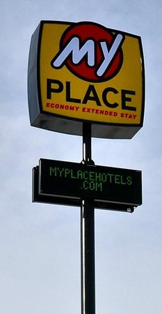 My Place Hotel-Dickinson, ND: Watch for the sign