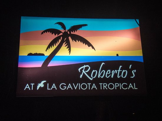 La Gaviota Tropical : Roberto's beach sign