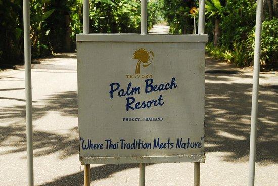 Thavorn Palm Beach Resort: Gate