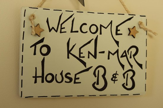 Ken-Mar House: Welcome sign always there!!