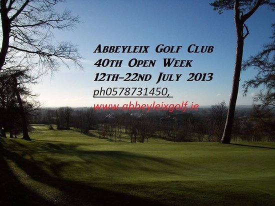 Abbeyleix Golf Club: 40th Open Week