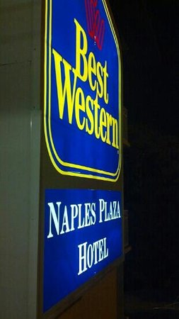 BEST WESTERN Naples Plaza Hotel : sign