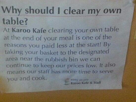 Karoo Kafe : They offer food not service
