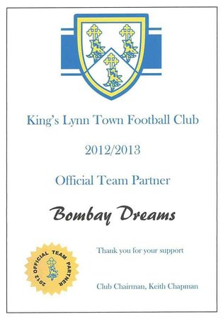 Bombay Dreams become a Official Team Partner of Kings Lynn Town Football Club 2012/2013.