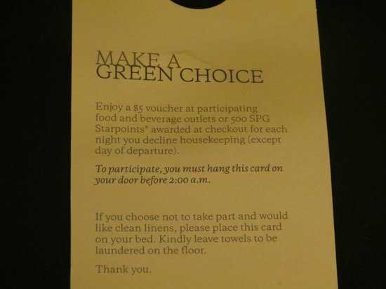The Westin Richmond: Opted for the green choice for 1 day & room was never cleaned for 3 days!