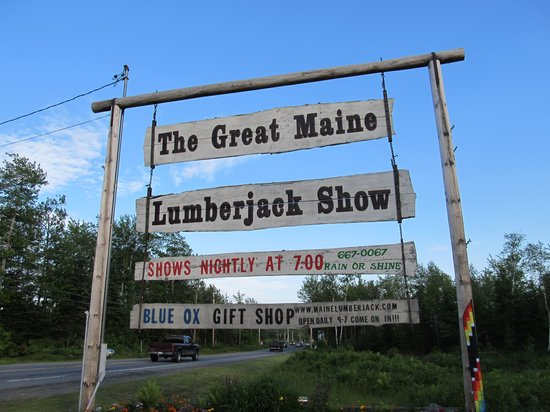 Timber Tina's Great Maine Lumberjack Show: Sign out front