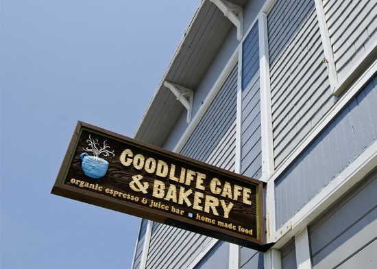 Goodlife Cafe and Bakery: Good sign