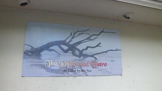 Driftwood Bistro: outdoor sign