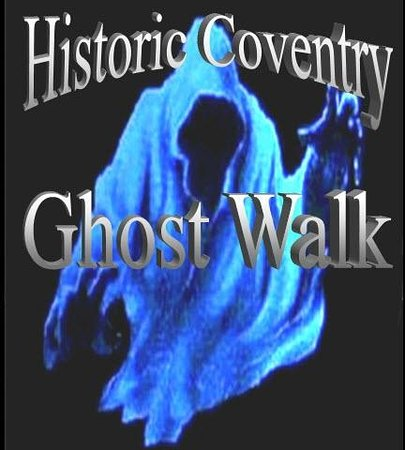 Spookhunters Historic Coventry Ghost Walk: coventry ghost walk