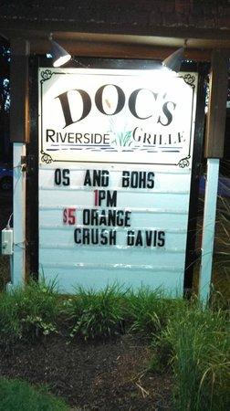 Doc's Riverside Grille: Front sign